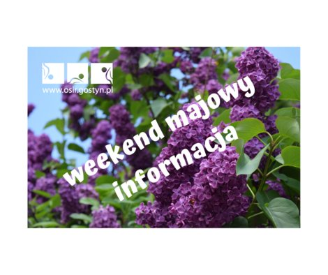 Weekend majowy-informacja